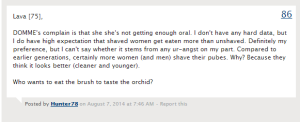 """""""I don't have any hard data, but I do have high expectation that shaved women get eaten more than unshaved."""" - pulled from the Journal of Hunter78's Ass"""